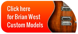 Click Here for Briant West Custom Models